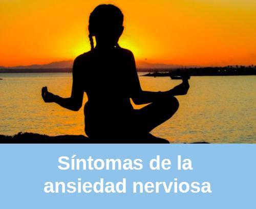 Psicólogos síntomas de la ansiedad nerviosa